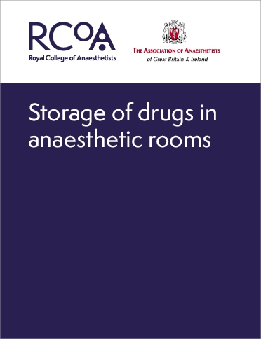 Front cover of the storage of anaesthetic drugs guidance