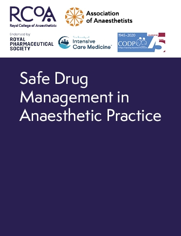 Safe Drug Management in Anaesthetic Practice 2020